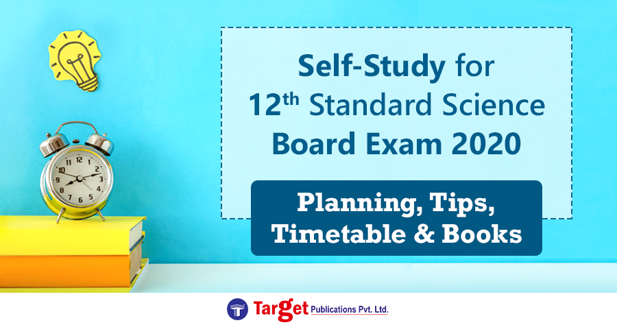 Self-Study for 12th Standard Science Board Exam 2020