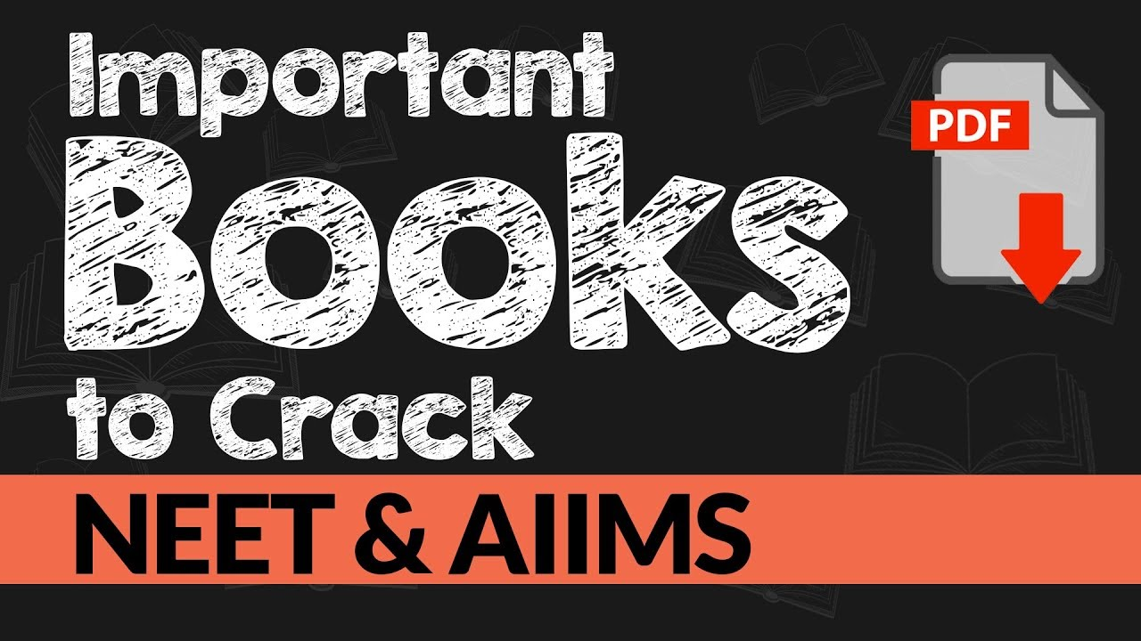Best Books for NEET and AIIMS Preparation 2020-21